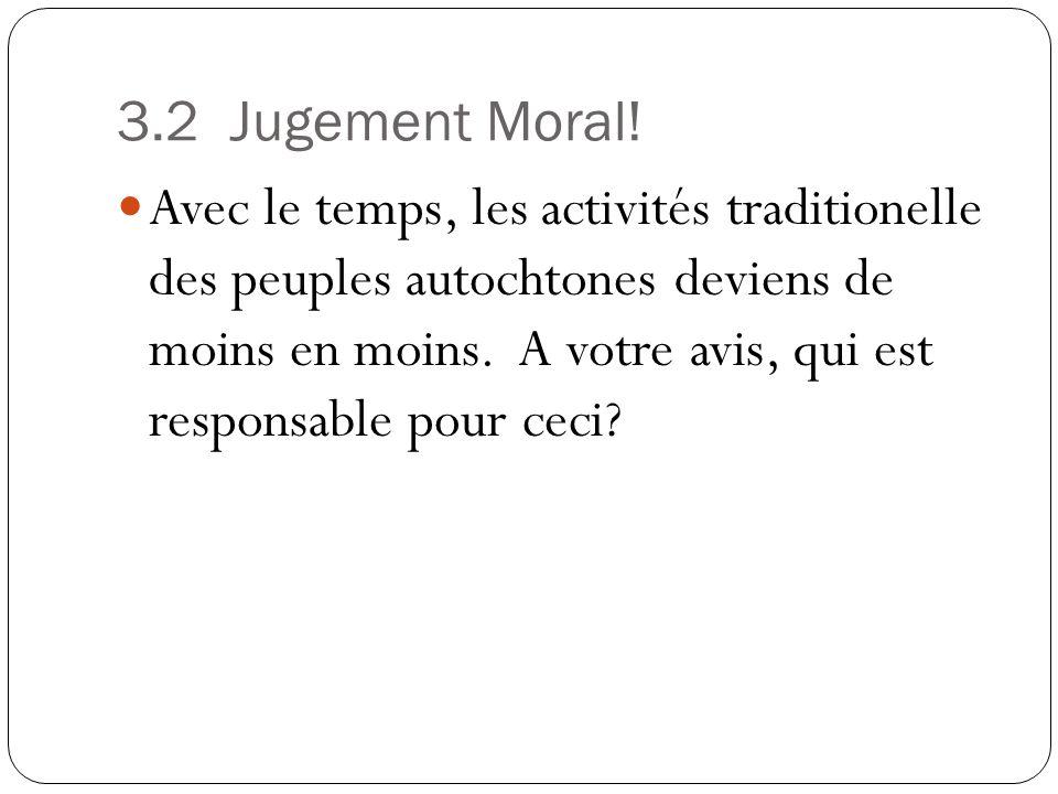 3.2 Jugement Moral!