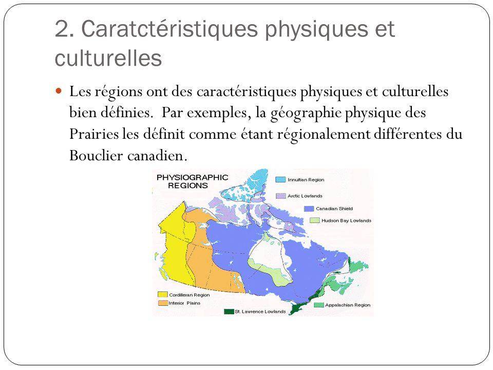 2. Caratctéristiques physiques et culturelles
