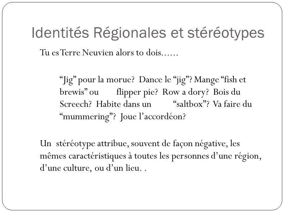 Identités Régionales et stéréotypes