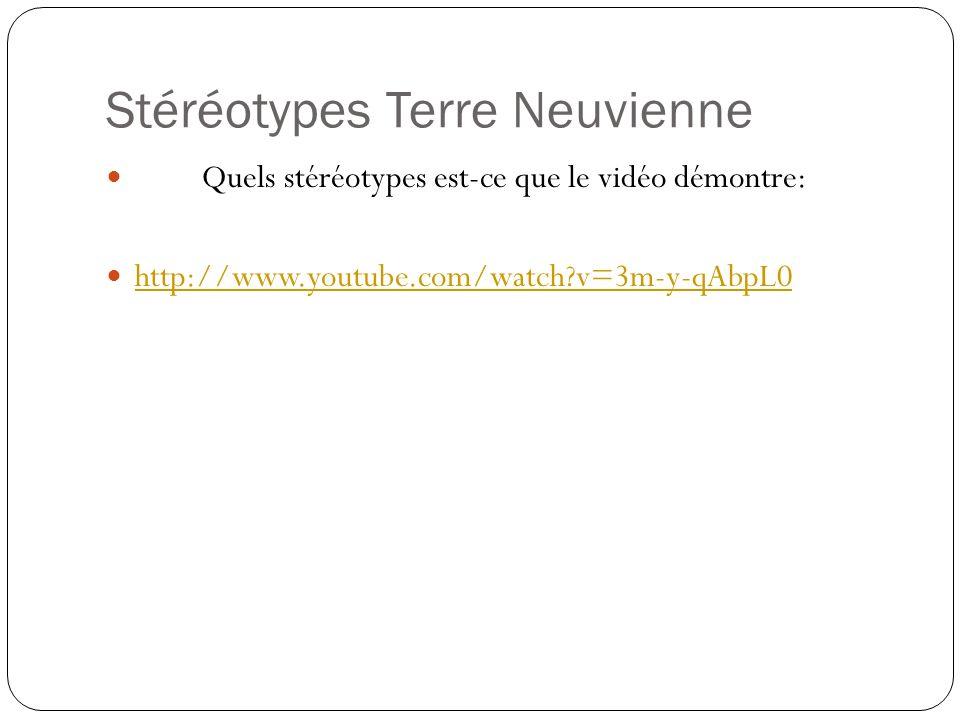 Stéréotypes Terre Neuvienne