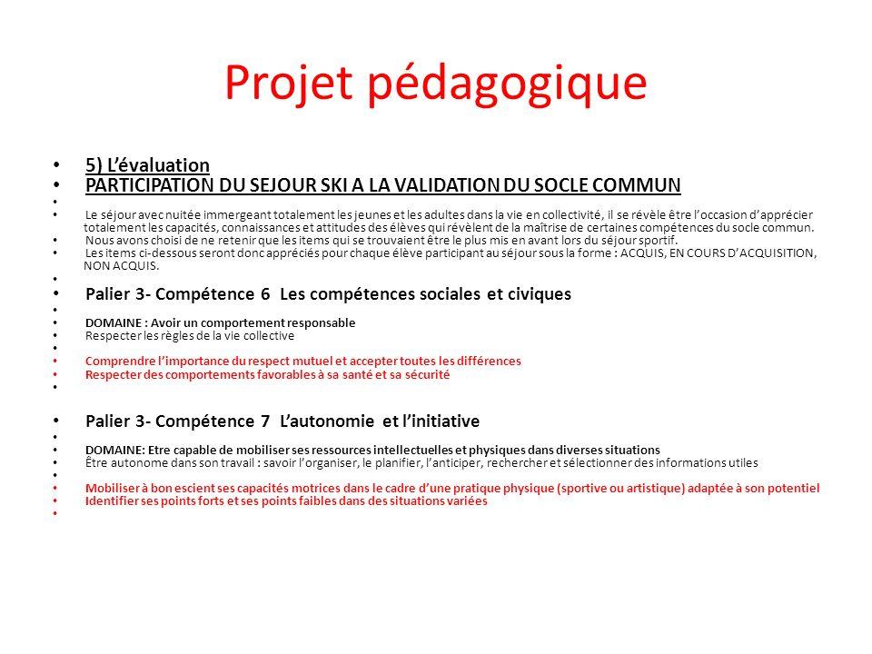 Projet pédagogique 5) L'évaluation