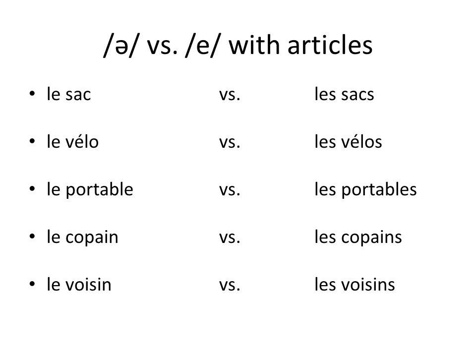 /ə/ vs. /e/ with articles