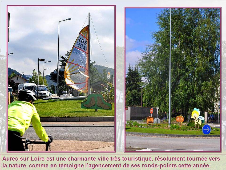 Aurec-sur-Loire est une charmante ville très touristique, résolument tournée vers la nature, comme en témoigne l'agencement de ses ronds-points cette année.