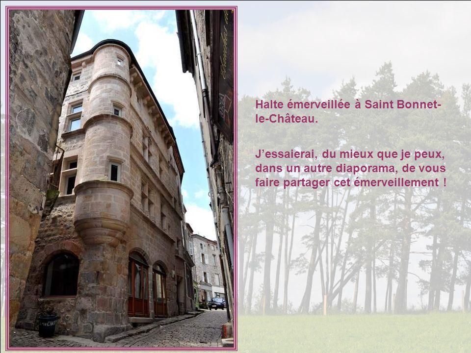 Halte émerveillée à Saint Bonnet-le-Château.