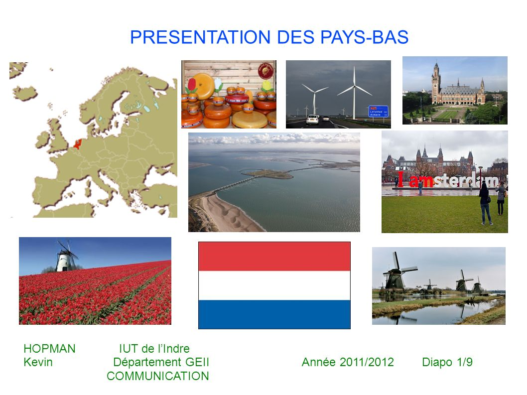 PRESENTATION DES PAYS-BAS