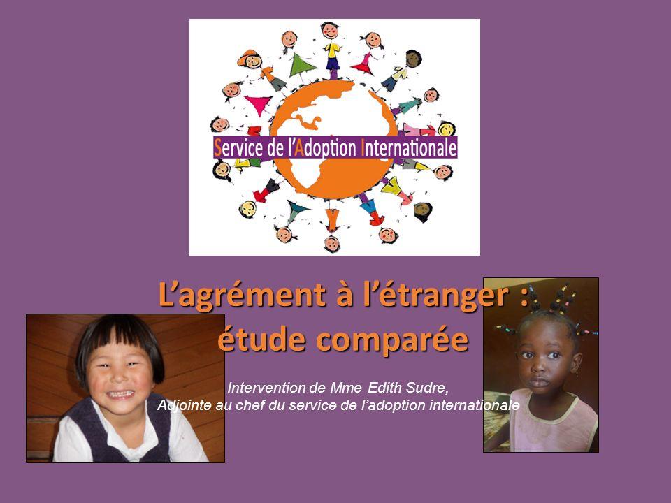 L'agrément à l'étranger : étude comparée