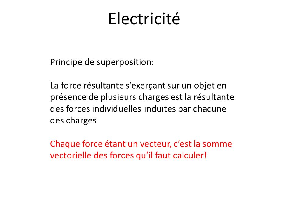 Electricité Principe de superposition: