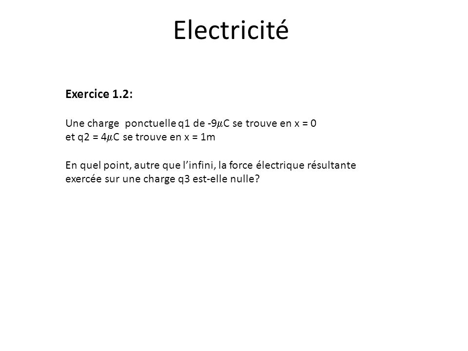 Electricité Exercice 1.2: