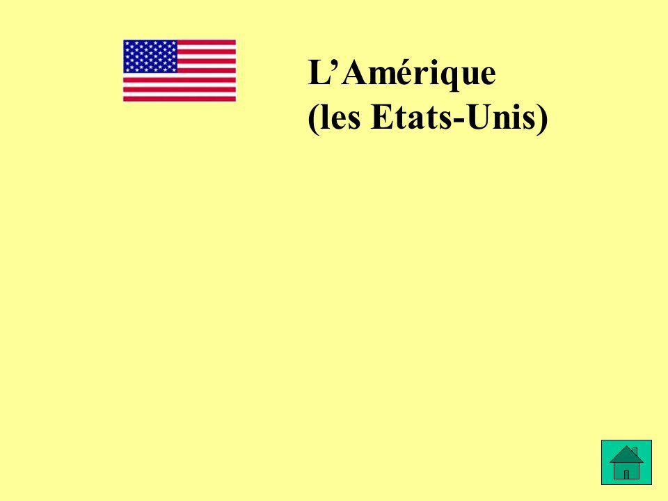 L'Amérique (les Etats-Unis)