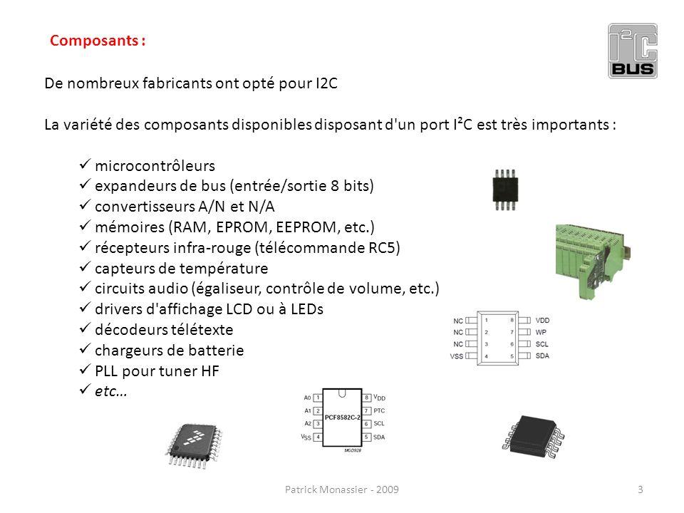De nombreux fabricants ont opté pour I2C