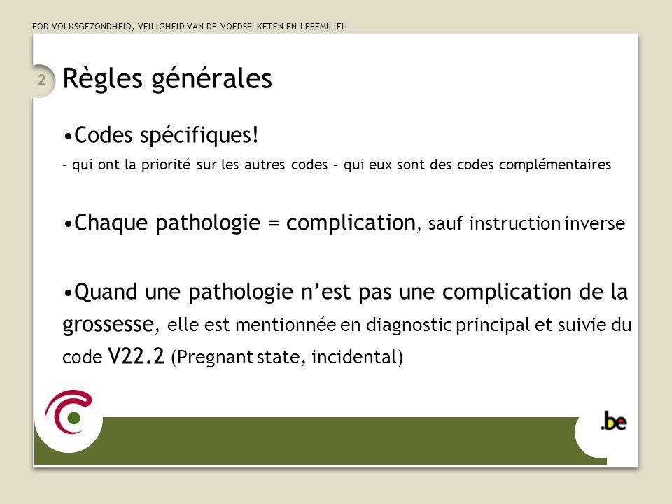 Règles générales Codes spécifiques!
