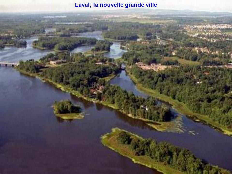 Laval; la nouvelle grande ville