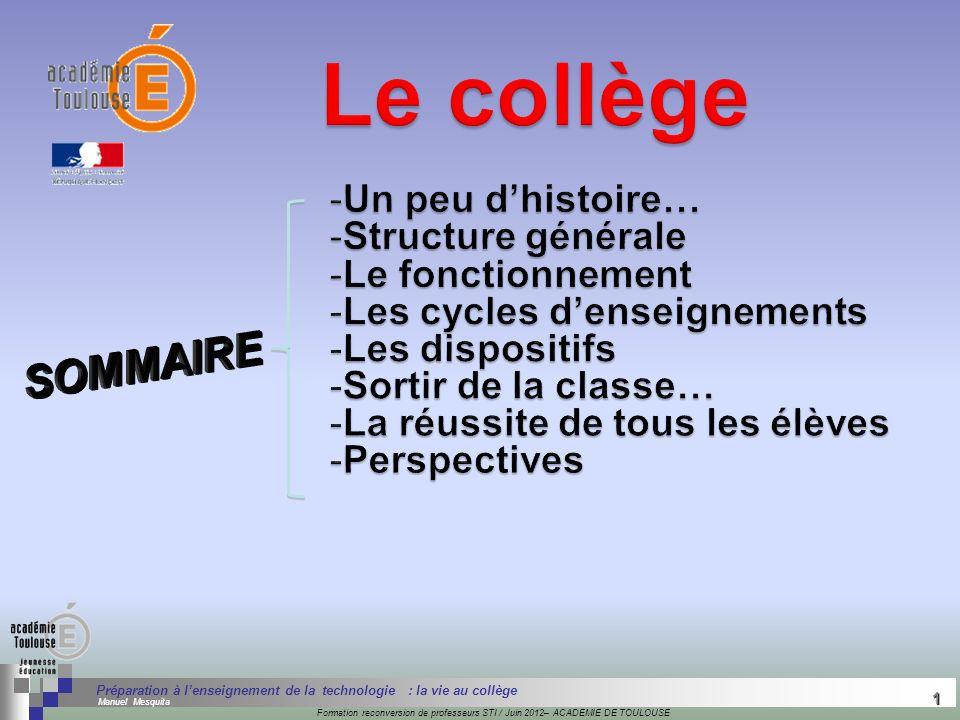 Le collège SOMMAIRE Un peu d'histoire… Structure générale