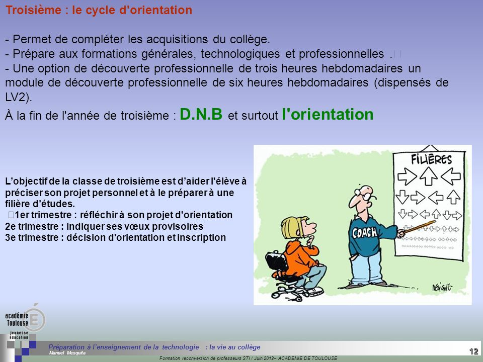 Troisième : le cycle d orientation