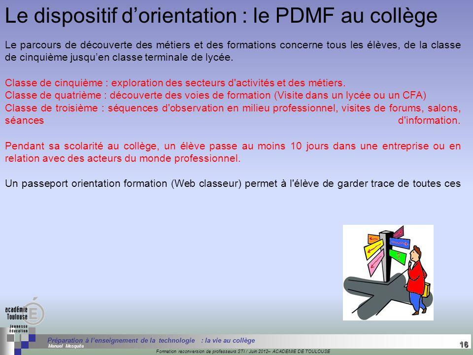 Le dispositif d'orientation : le PDMF au collège