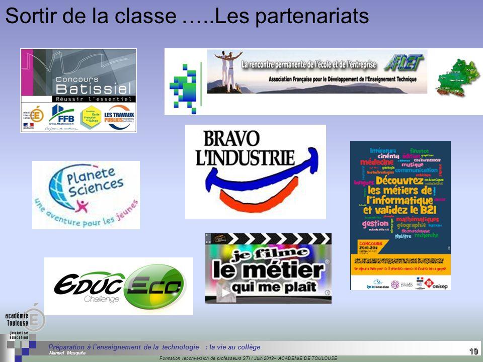 Sortir de la classe …..Les partenariats