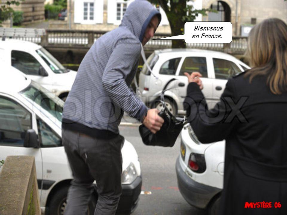 Bienvenue en France.