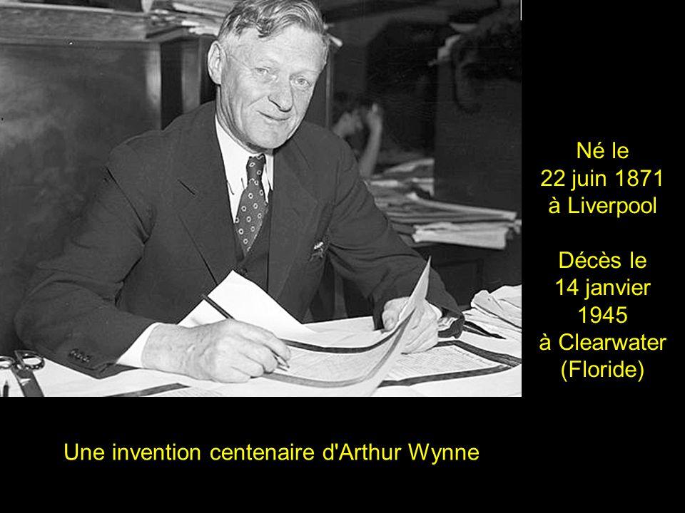 Une invention centenaire d Arthur Wynne