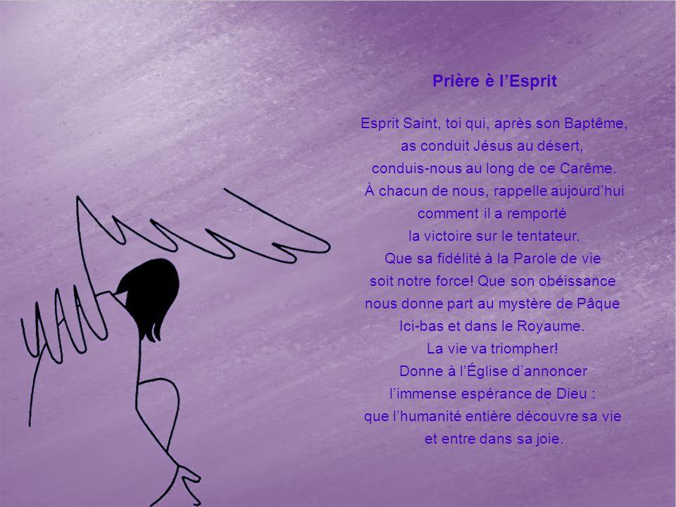 Prière è l'Esprit Esprit Saint, toi qui, après son Baptême,