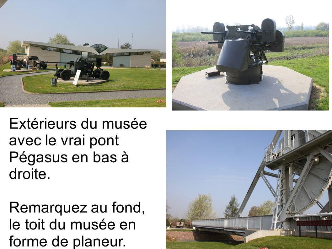 Extérieurs du musée avec le vrai pont Pégasus en bas à droite.
