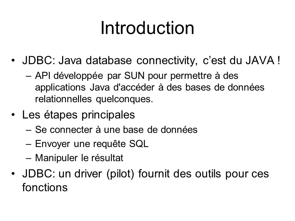 Introduction JDBC: Java database connectivity, c'est du JAVA !