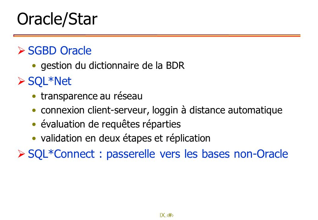 Oracle/Star SGBD Oracle SQL*Net