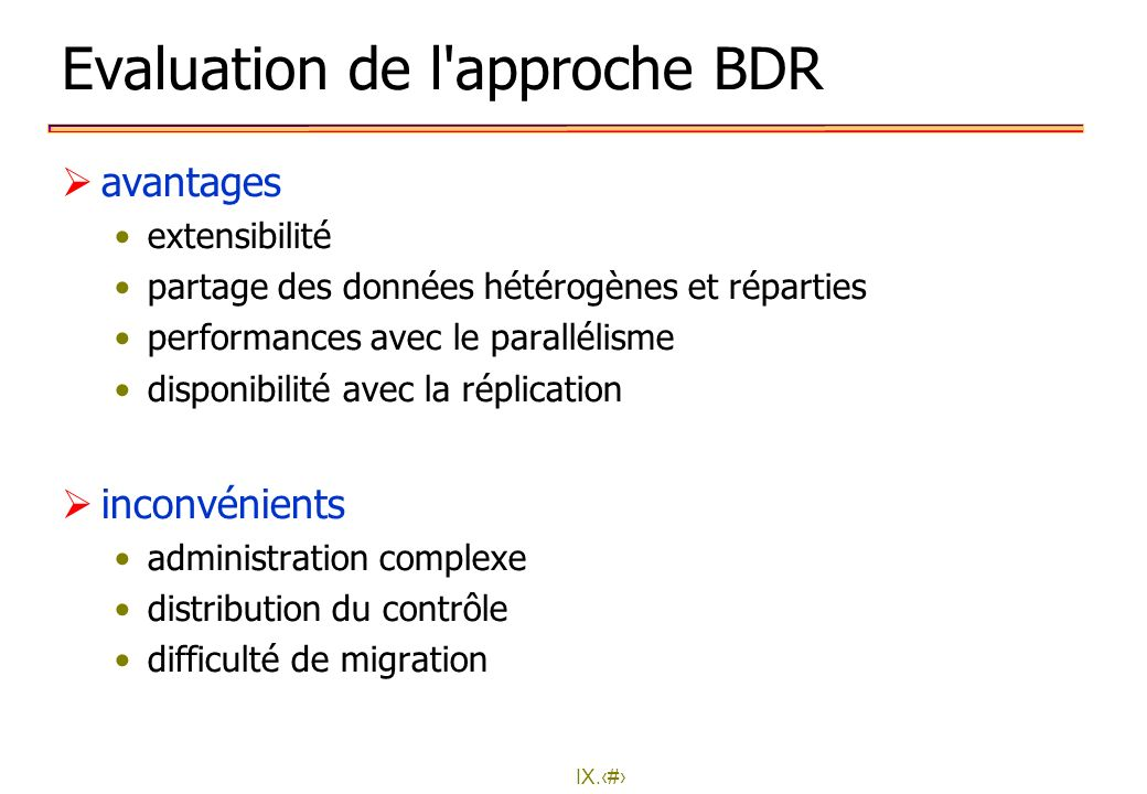 Evaluation de l approche BDR