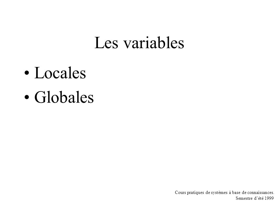 Les variables Locales Globales