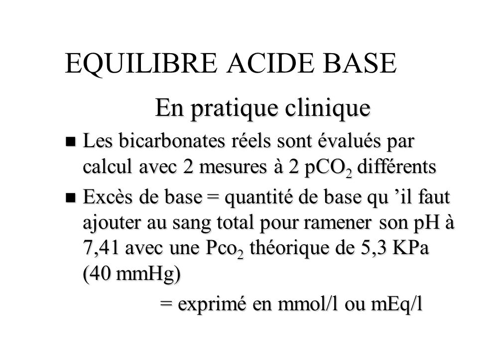 EQUILIBRE ACIDE BASE En pratique clinique
