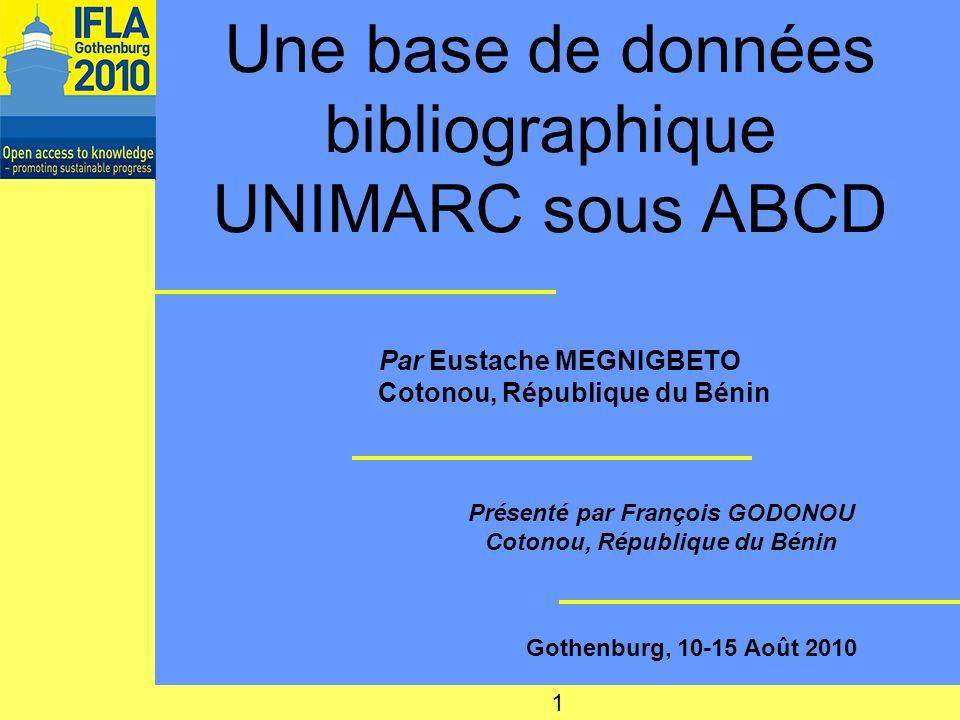 Une base de données bibliographique UNIMARC sous ABCD