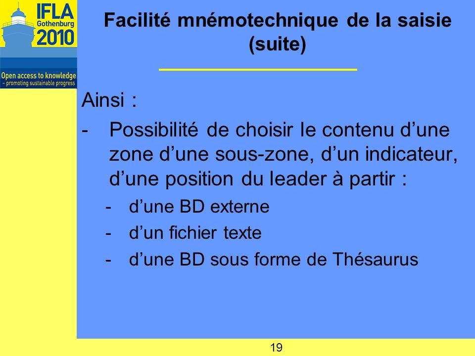 Facilité mnémotechnique de la saisie (suite)