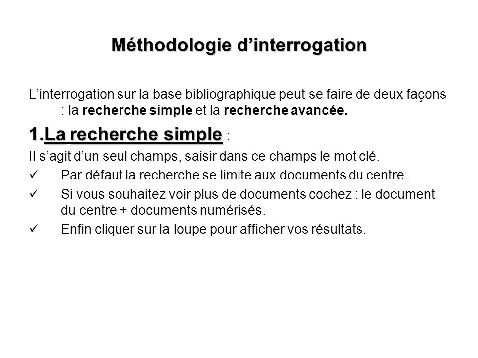 Méthodologie d'interrogation
