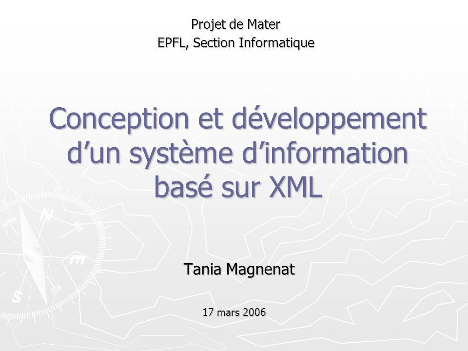 Conception et développement d'un système d'information basé sur XML