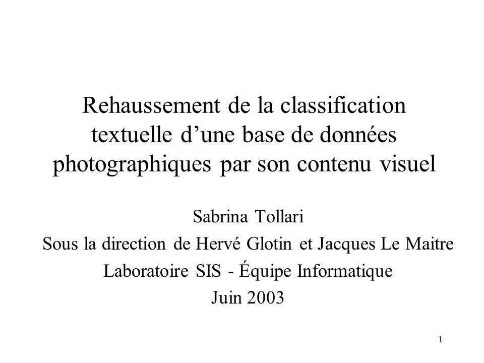 Rehaussement de la classification textuelle d'une base de données photographiques par son contenu visuel