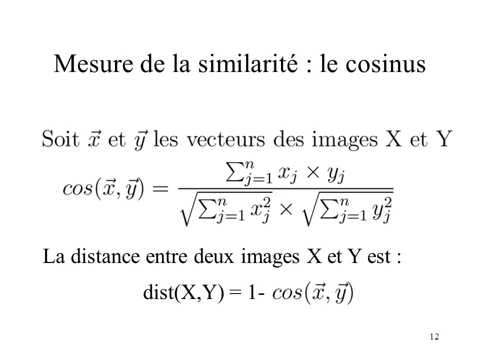 Mesure de la similarité : le cosinus