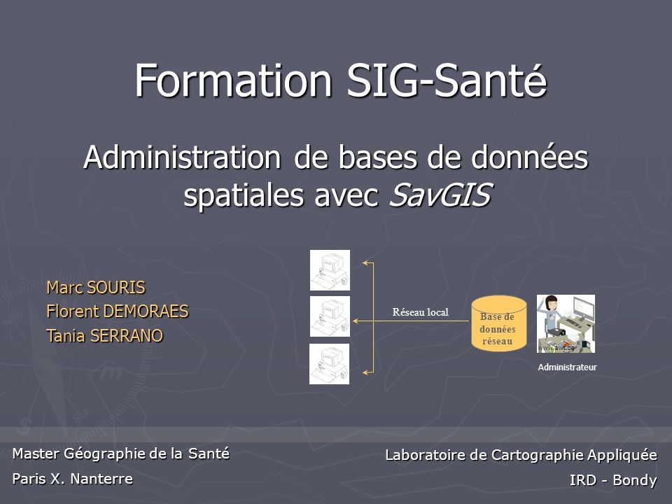 Administration de bases de données spatiales avec SavGIS