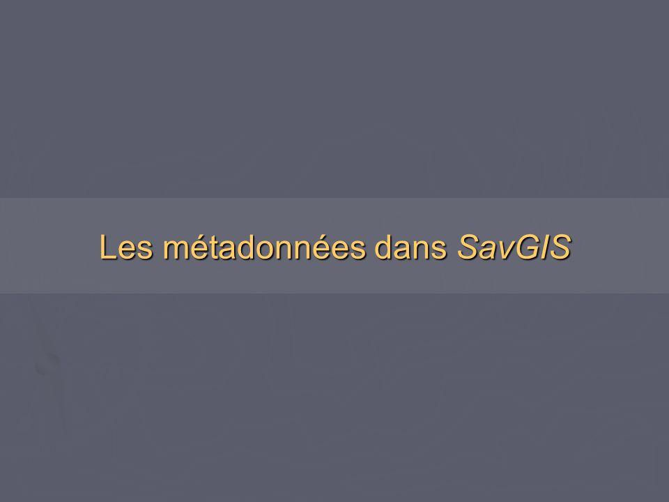 Les métadonnées dans SavGIS