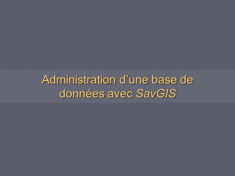 Administration d'une base de données avec SavGIS
