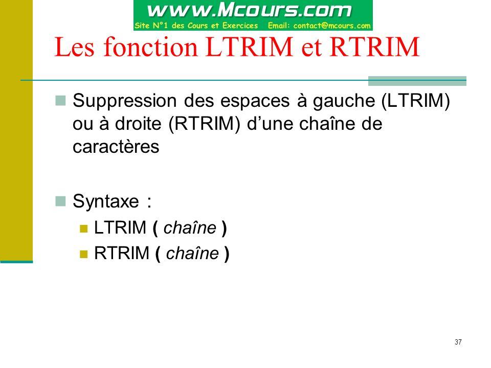 Les fonction LTRIM et RTRIM