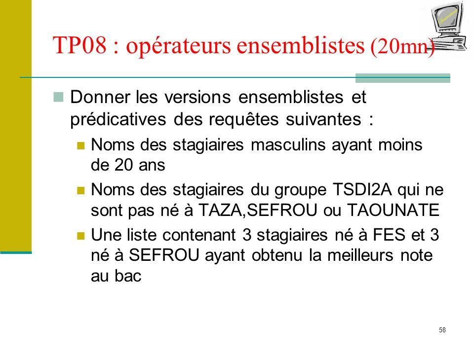 TP08 : opérateurs ensemblistes (20mn)