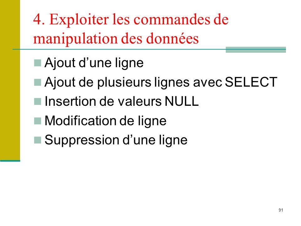 4. Exploiter les commandes de manipulation des données