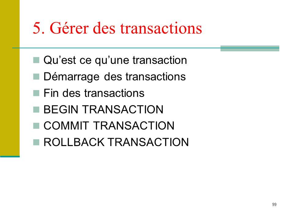 5. Gérer des transactions