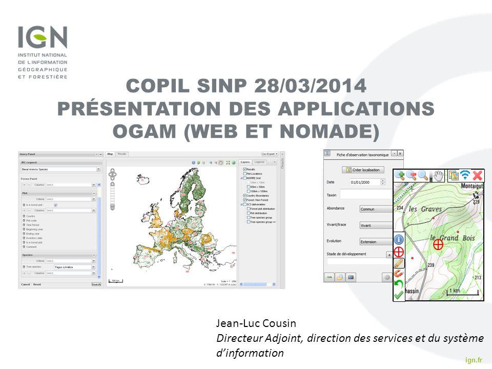 COPIL SINP 28/03/2014 PRÉSENTATION DES APPLICATIONS OGAM (WEB ET NOMADE)