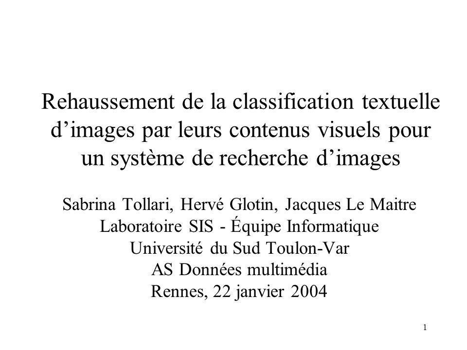 Rehaussement de la classification textuelle d'images par leurs contenus visuels pour un système de recherche d'images