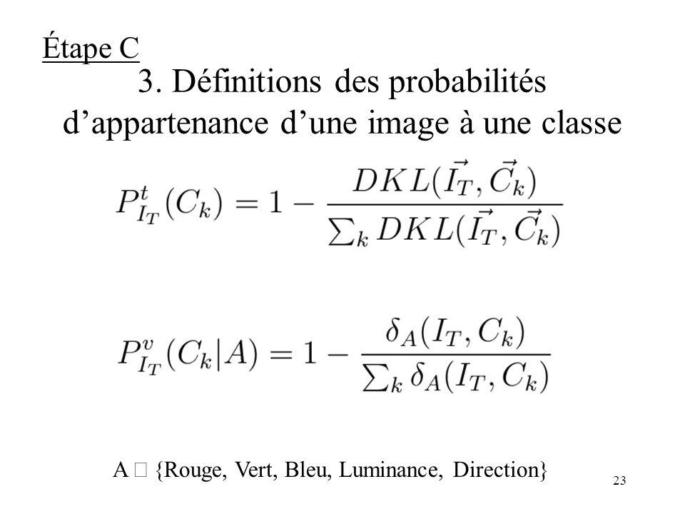 Étape C 3. Définitions des probabilités d'appartenance d'une image à une classe.