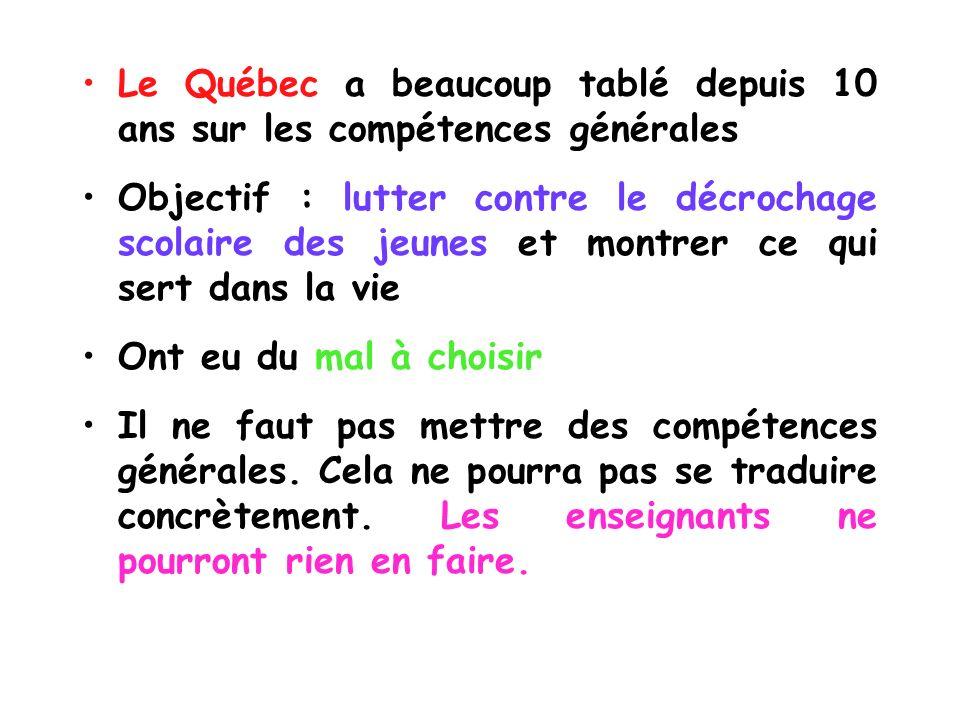 Le Québec a beaucoup tablé depuis 10 ans sur les compétences générales