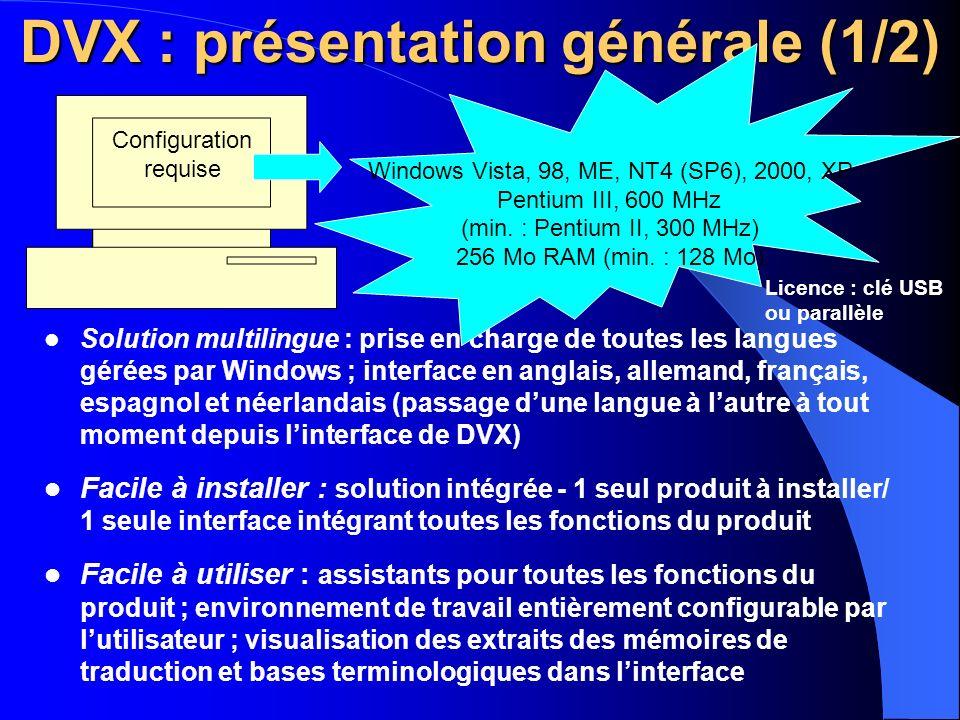 DVX : présentation générale (1/2)