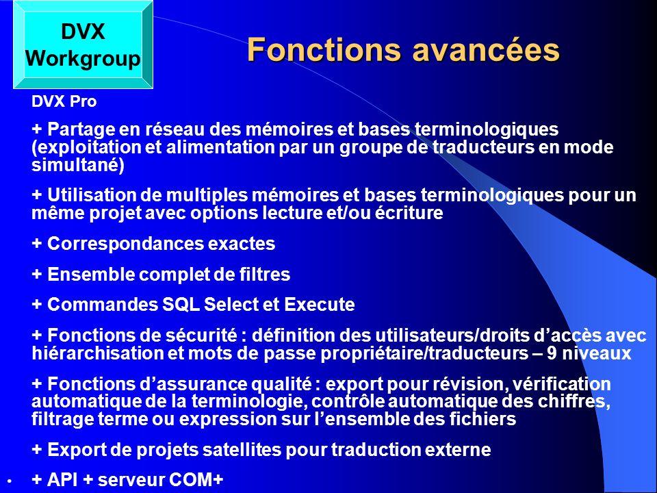 Fonctions avancées DVX Workgroup