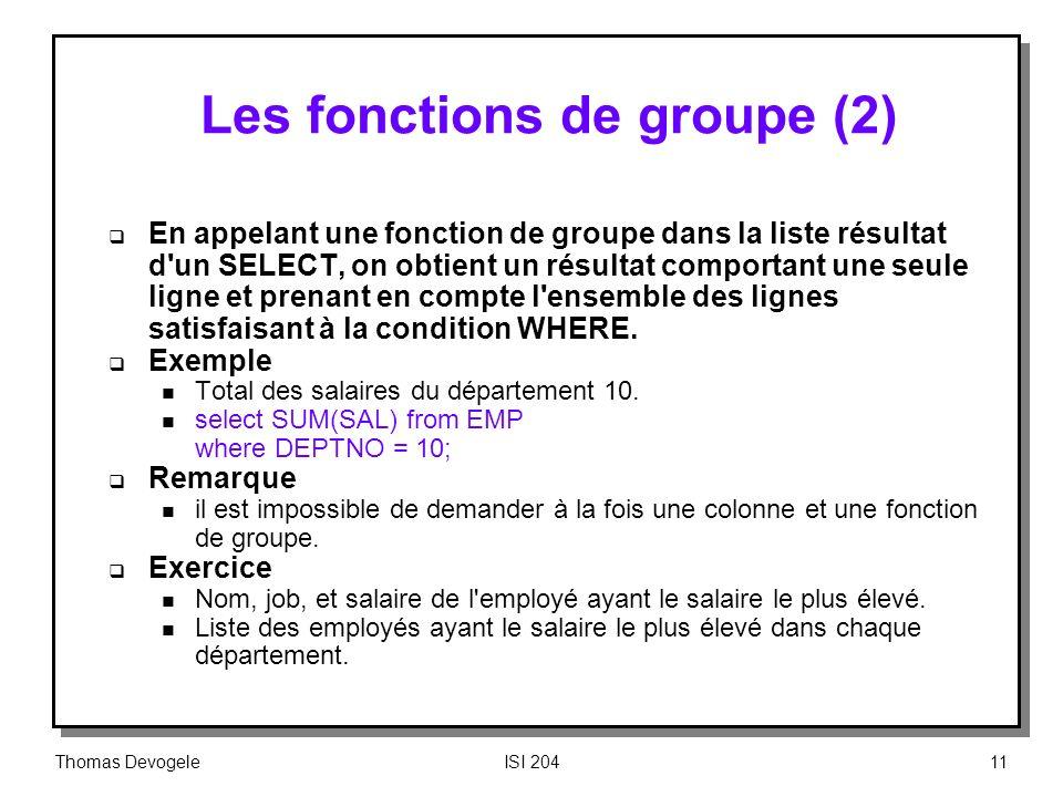 Les fonctions de groupe (2)