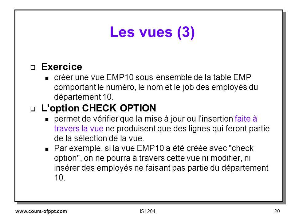 Les vues (3) Exercice L option CHECK OPTION